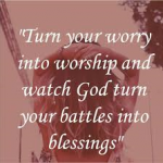 worries, worship