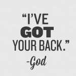 God's got your back