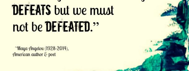 defeats-but-we-must-not-be-defeated-defeat-quote-for-share-on-facebook